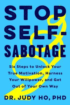 Suzy Approved Book Tours Review: Stop Self Sabotage by Dr. Judy Ho