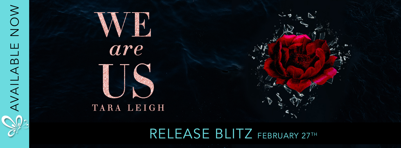 Social Butterfly PR Release Blitz: We Are Us by Tara Leigh