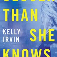 PICT Review: Closer Than She Knows by Kelly Irvin