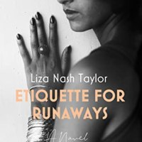 Suzy Approved Blog Tour Review: Etiquette For Runaways by Liza Nash Taylor
