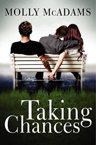Throw Back Thursday Spotlight: Taking Chances by Molly McAdams