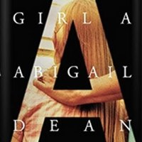 Book Review: Girl A by Abigail Dean