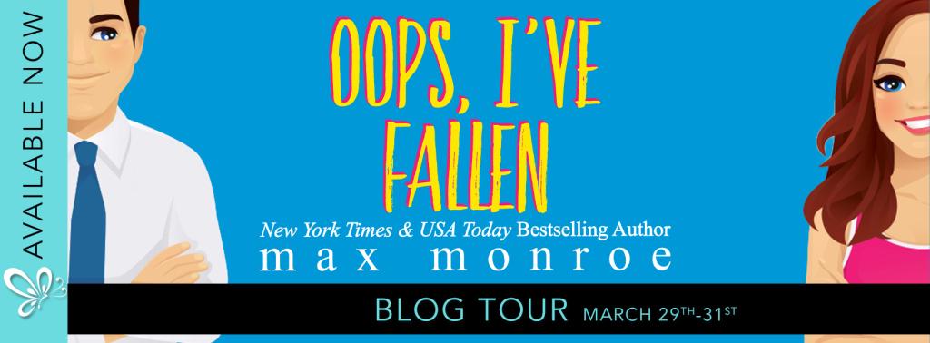 Social Butterfly PR Spotlight: Oops, I've Fallen by Max Monroe