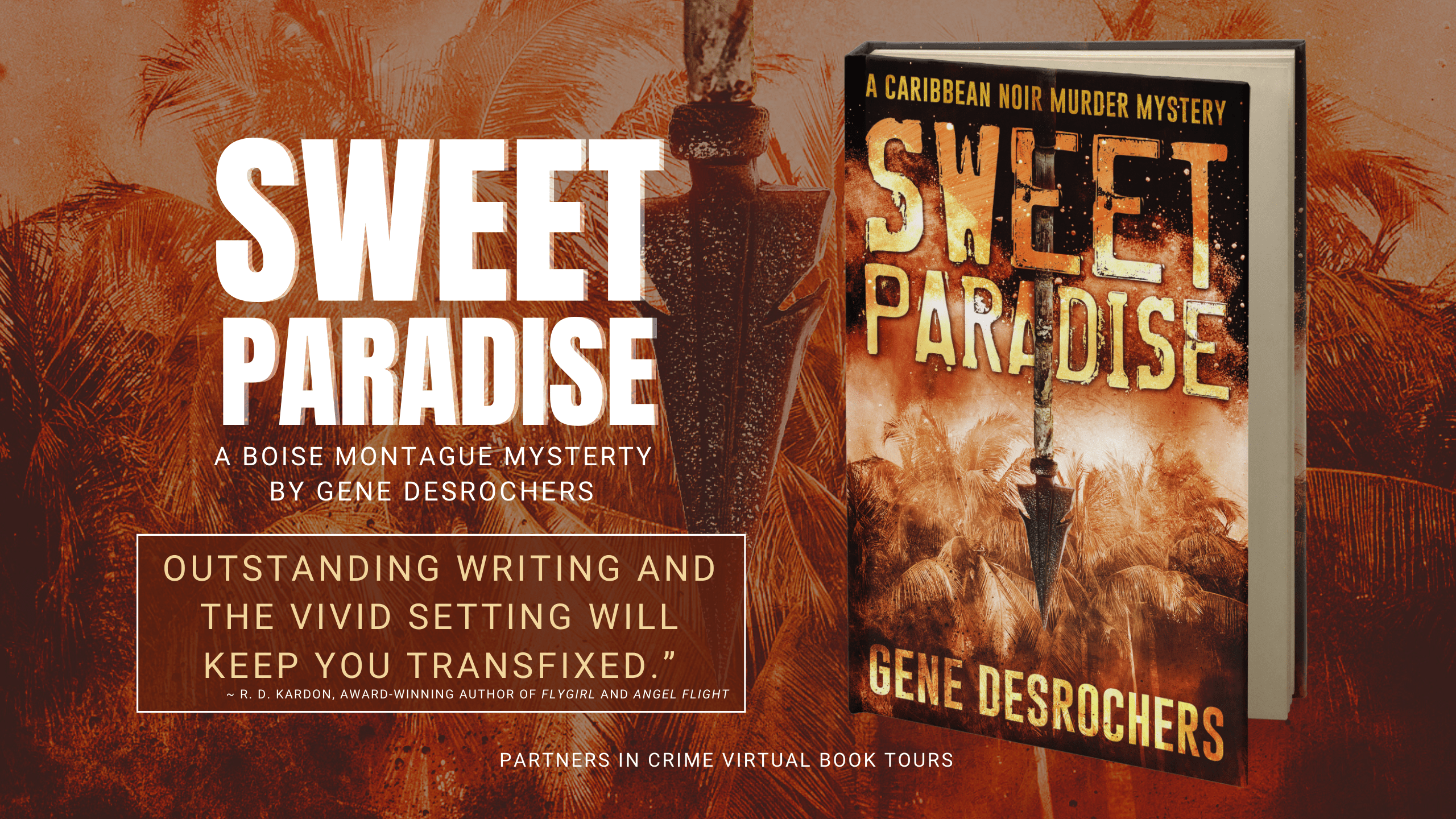 Partners In Crime Tours Spotlight: Sweet Paradise by Gene Desrochers