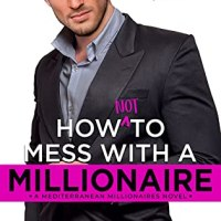 Review: How Not To Mess With A Millionaire by Regina Kyle