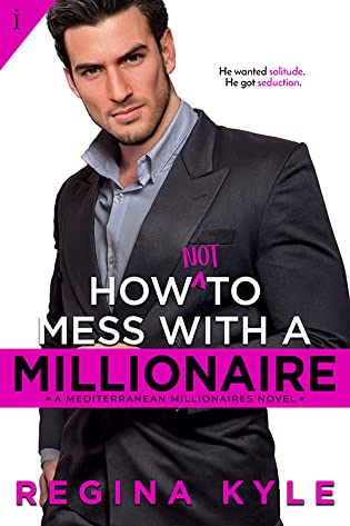 How Not to Mess with a Millionaire