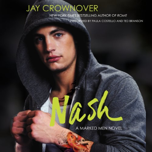 Audiobook Review: Nash by Jay Crownover