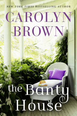Review: The Banty House by Carolyn Brown
