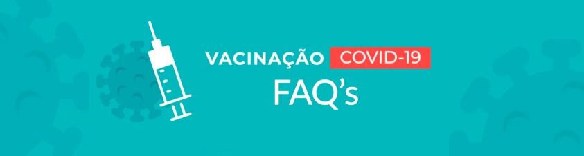 Vacinação COVID19 FAQs
