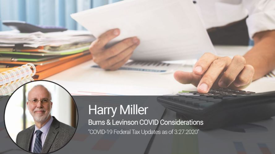 COVID-19 Federal Tax Updates as of 3.27.2020