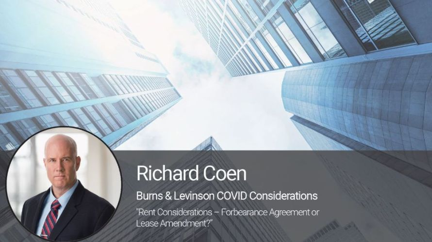 Rent Considerations – Forbearance Agreement or Lease Amendment?