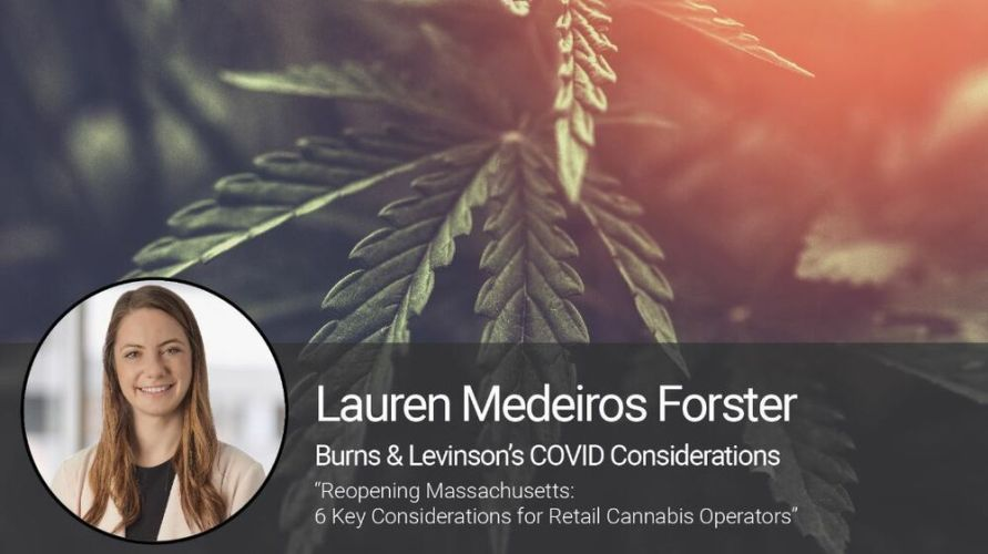 Reopening Massachusetts: 6 Key Considerations for Retail Cannabis Operators