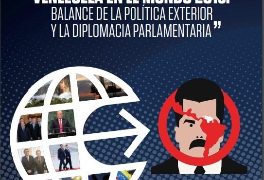 """""""VENEZUELA EN EL MUNDO 2018: BALANCE DE LA POLÍTICA EXTERIOR Y LA DIPLOMACIA PARLAMENTARIA"""""""