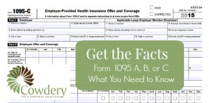 Get the Facts, Form 1095 A, B, or C for 2015, What You Need to Know | CowderyTax.com