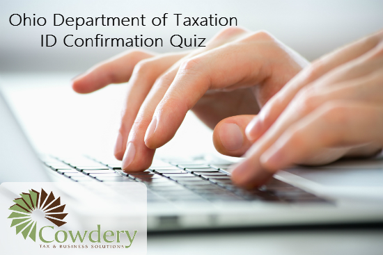 Ohio Department of Taxation ID Verification Quiz | Cowdery Tax & Business Solutions