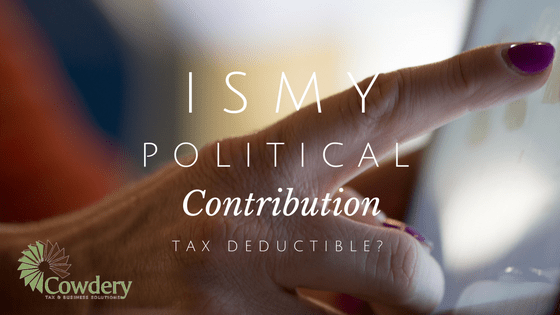Is my Political Contribution Tax Deductible? | CowderyTax.com