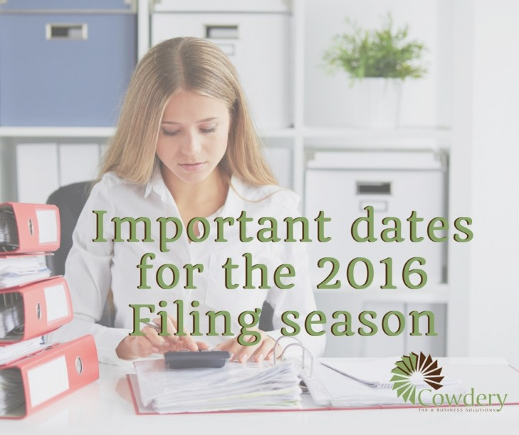 Important datesfor the 2016 Filing season | CowderyTax.com #taxes