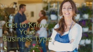 Get to Know Your Business Type | CowderyTax.com