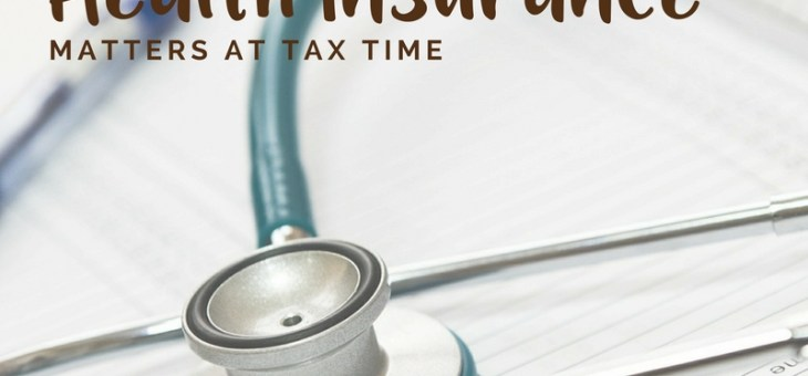 Why Your Health Insurance Matters at Tax Time