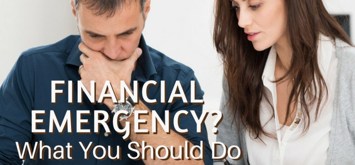 What Should You Do in a Financial Emergency?
