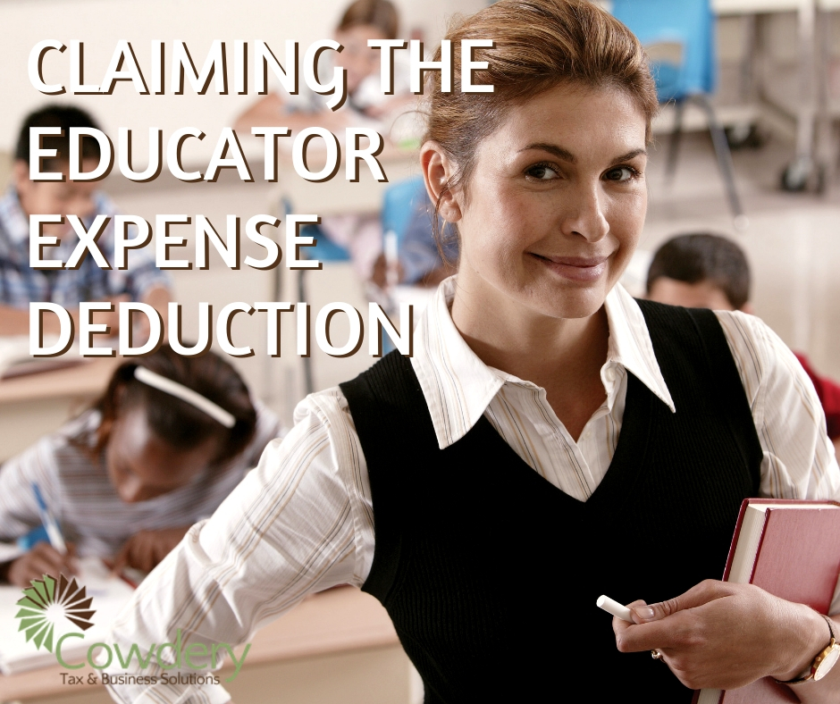 Claiming the Educator Expense Deduction | CowderyTax.com #taxes2018 #teachers #educators #taxdeductions