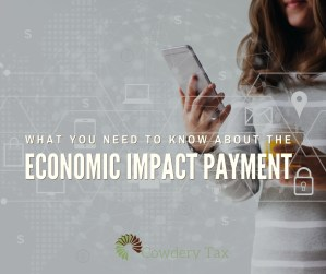 What you need to know about the Economic Impact Payment | CowderyTax.com #taxes #federalpayment #covid19 #coronavirus #economicimpactpayment