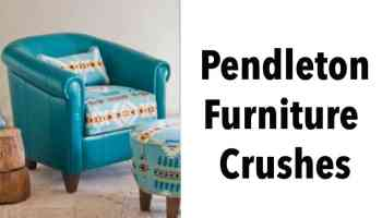 Pendleton furniture crushes