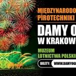 DAMY OGNIA! Międzynarodowe Pokazy pirotechniki i laserów w Krakowie