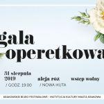 O godzinie 19 zaczyna się  gala operetkowa w Nowej Hucie