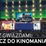 Zapraszamy na kino pod gwiazdami przed Galerią Krakowską