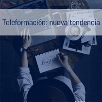 La teleformación: la mejor opción para formar trabajadores
