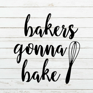 Bakers Gonna Bake Svg - Baking Svg - Apron SVG - Cricut - Cameo - Cutting File - Png svg dxf eps - Commercial Use - Kitchen Gift