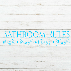 Bathroom Rules - 6x24 Wood Sign - Wood Sign SVG - Bathroom Decor - Bathroom Sign - Wood Sign Stencil - Pallet Sign Svg - Wood Sign Cut File
