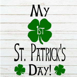 My 1st St Patricks Day Svg - First St Patricks Day - Shamrock - Cricut - Cameo - Cutting File - Png Svg Dxf Eps - Commercial Use - coxandthehen