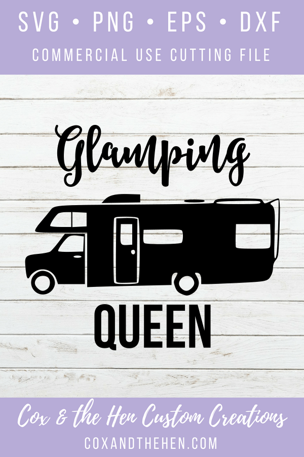 Glamping Queen SVG – Glamping - Camping SVG – Trailer - Motorhome - Camping - Queen – Summer Svg – Commercial Use Cut File