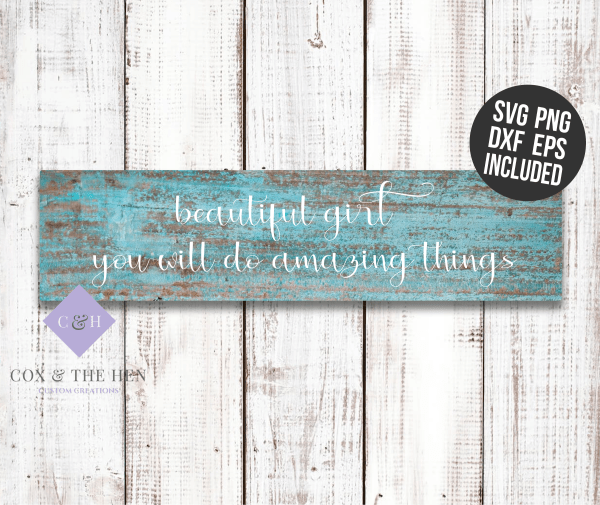 Beautiful Girl - 6x24 Wood Sign - Wood Sign SVG - Nursery Decor - Girls bedroom - Wood Sign Stencil - DIY Sign - Wood Sign Cut File