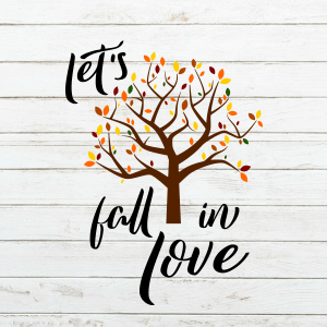 Let's Fall in Love Wood Sign Stencil SVG - stencils for wood signs - DIY Sign - Wood Sign Cut File - Fall SVG - Tree SVG - Leaves SVG - Farmhouse Sign