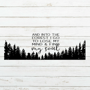 Find my Soul Forest Wood Sign Stencil - Wood Sign SVG - stencils for wood signs - DIY Sign - Wood Sign Cut File - Forest Wood Sign - Forest SVG