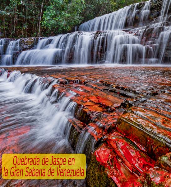 La maravillosa Quebrada de Jaspe en la Gran Sabana de