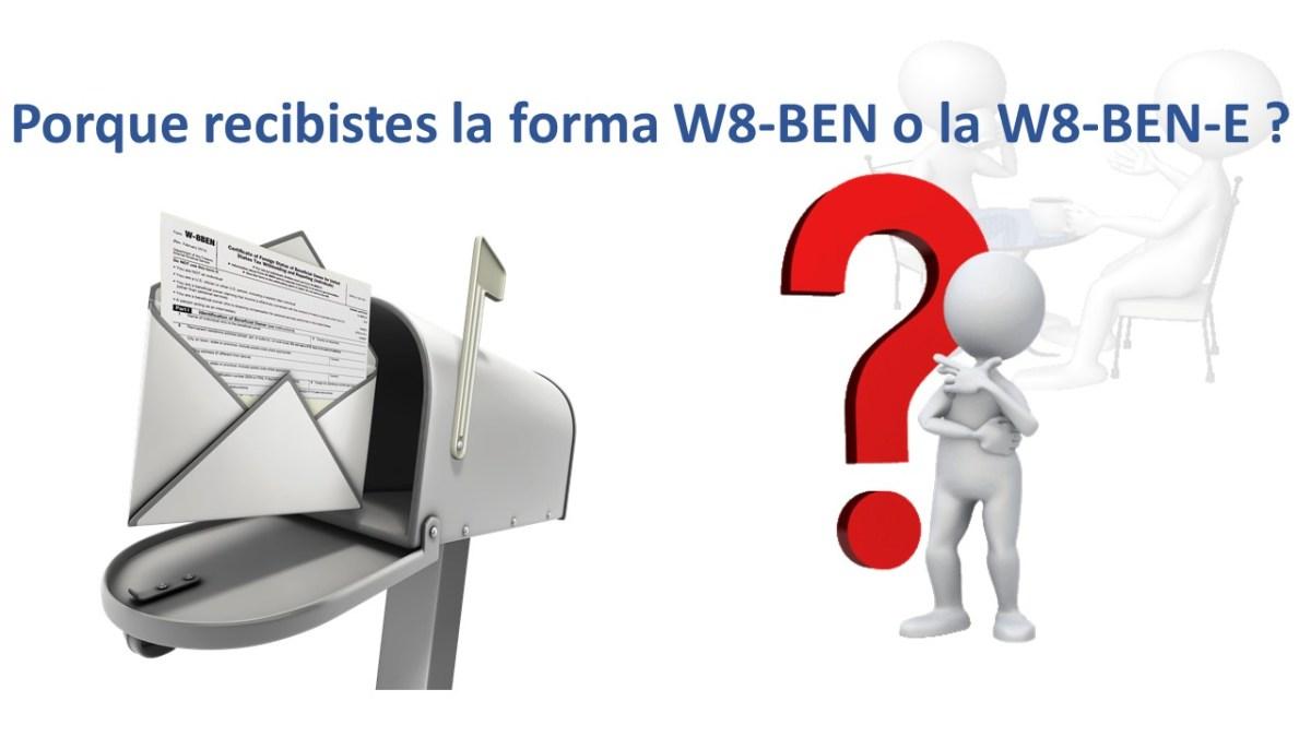 Que es la forma W-8BEN? Tienes que llenar una? | cpahispano com