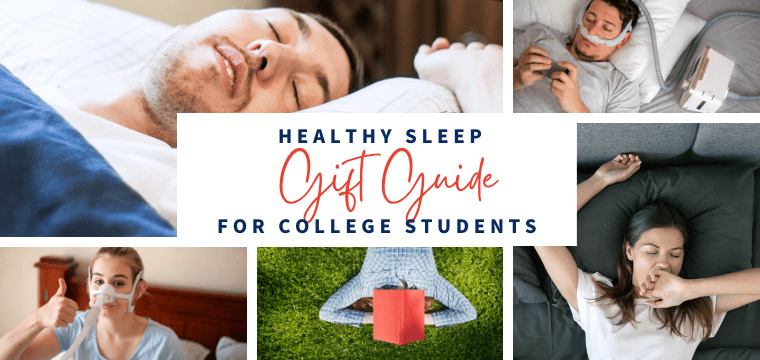 Healthy Sleep Gift Guide for College Students