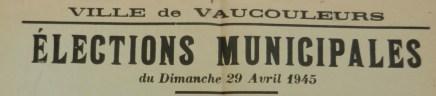 Vaucouleurs Election 29 avril 1945