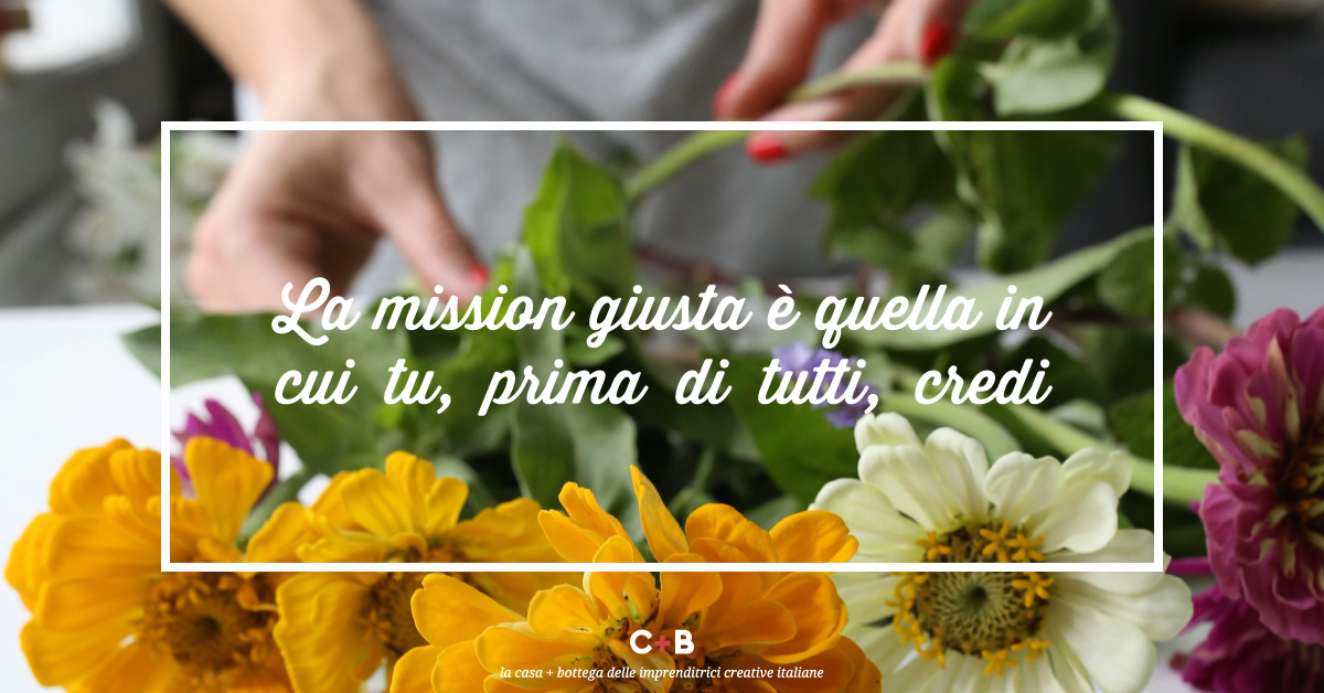 La mission giusta? Esiste!