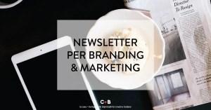 Perché ti serve una newsletter
