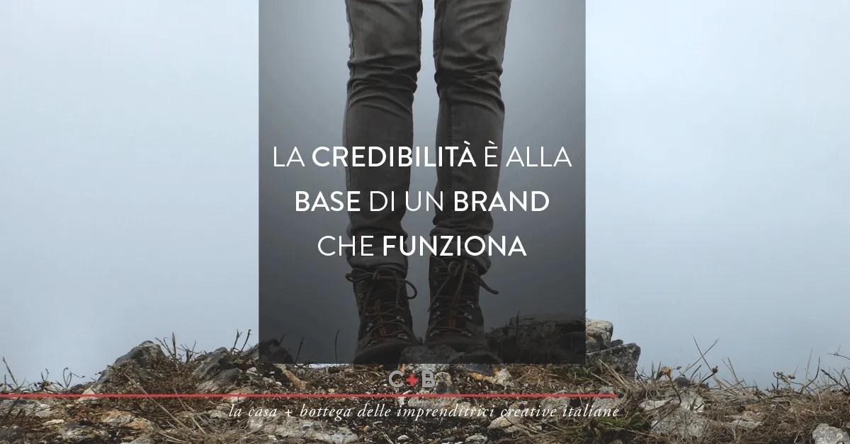 la credibilità è alla base del branding
