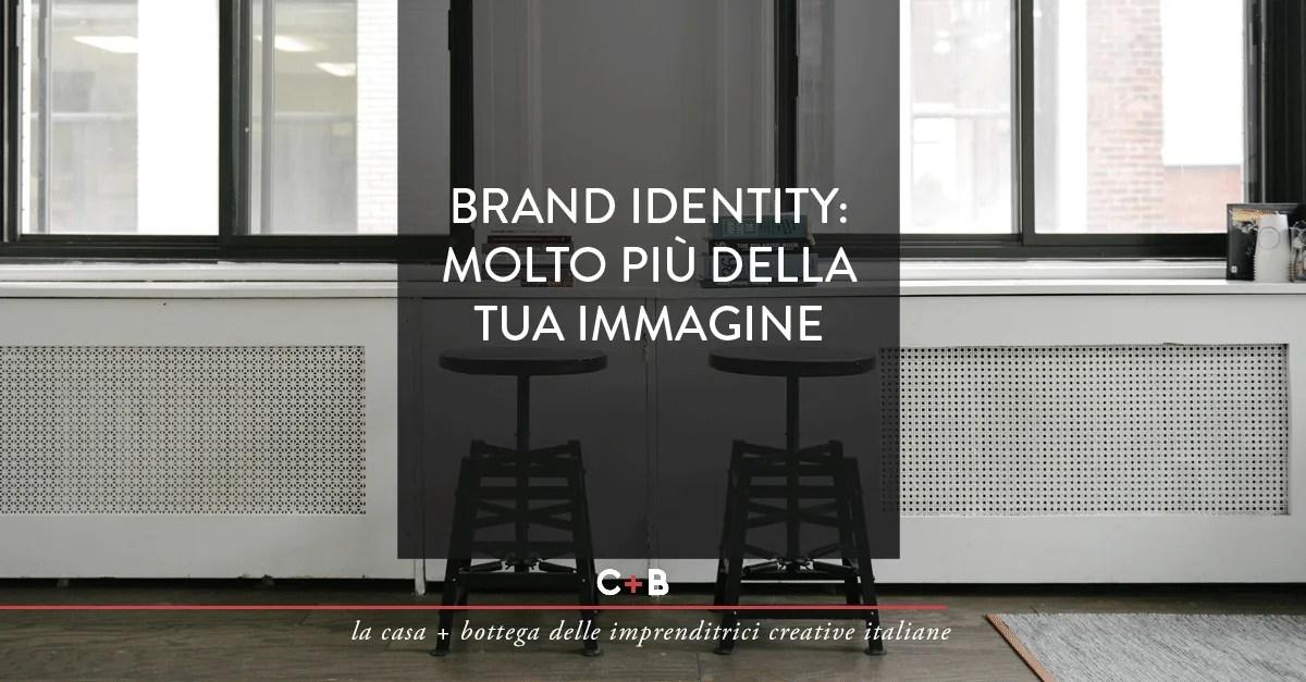 Brand identity: molto più della tua immagine