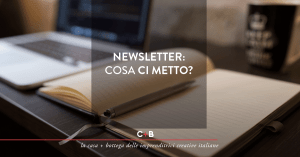 Newsletter: Cosa ci metto?