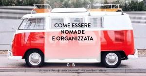 Come essere nomade e organizzata