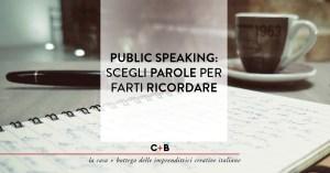 Public speaking: i contenuti per lasciare il segno