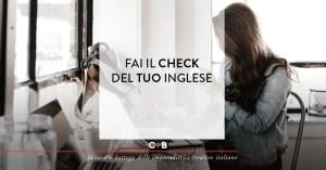 Fai il check del tuo inglese